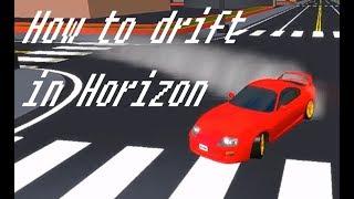 Roblox Horizon Wie man driftet