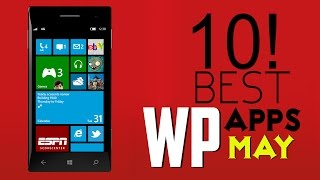 Top 10 Best Free Windows Phone Apps (May 2015)