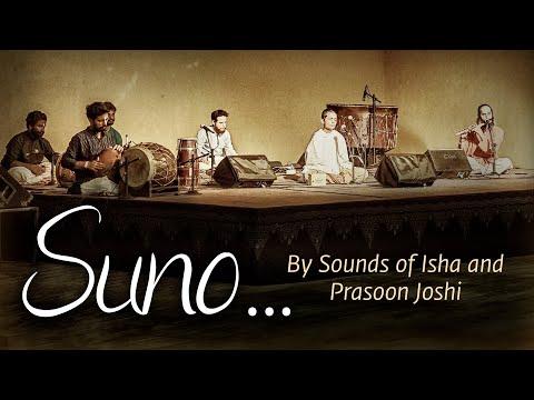 Suno - Listen to The Voice Within   सुनो   Prasoon Joshi   Sounds of Isha  International Day of Yoga