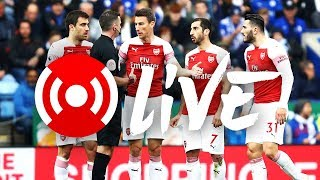 Leicester 3-0 Arsenal | Arsenal Nation Live Analysis