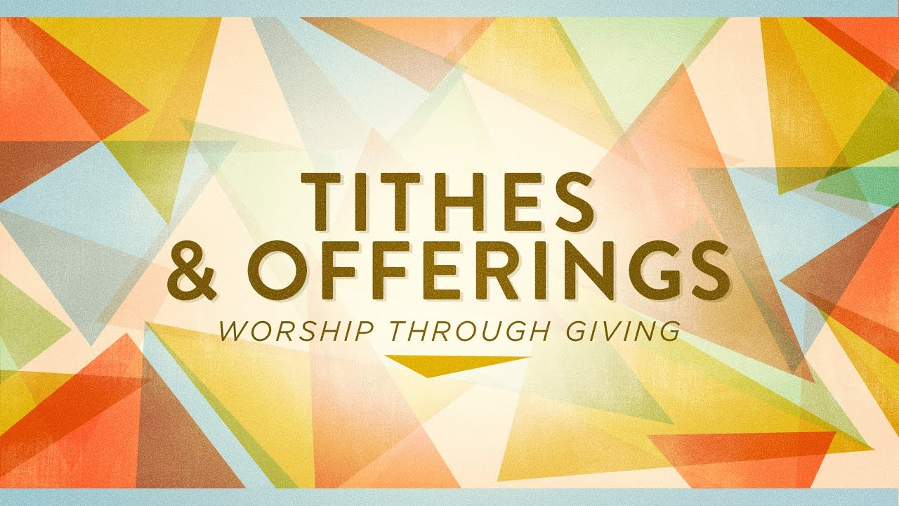 Tithes and Offerings - Worship Through Giving - YouTube