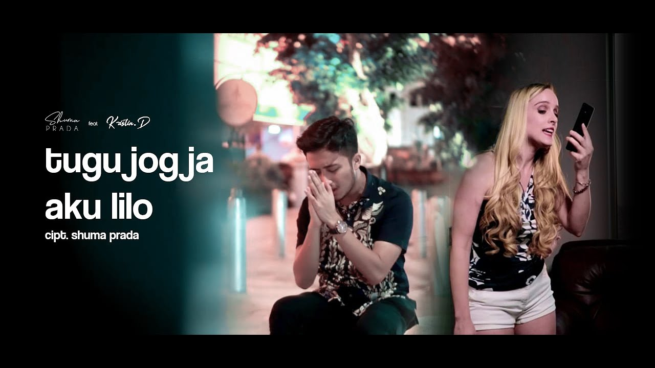 Shuma Prada feat Kristin D - Tugu Jogja Aku Lilo
