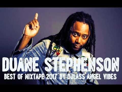 Duane Stephenson Best Of Mixtape 2017 By DJLass Angel Vibes (Octobre 2017)