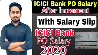 ICICI Bank PO Salary   Salary After Increment   ICICI Bank PO Program Salary   ICICI PO Program 2020