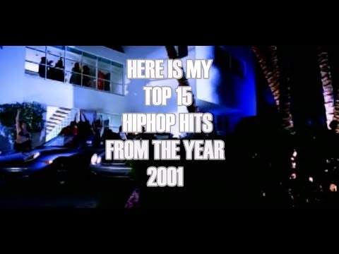 TOP15 OF REAL HIPHOP HITS - From The Year 2001