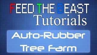 FTB Tutorials: Automatic Rubber Tree Farm