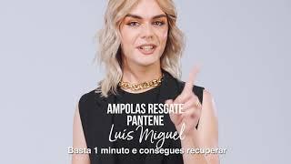Ampolas Resgate Pantene - Luís Miguel 💛🤩