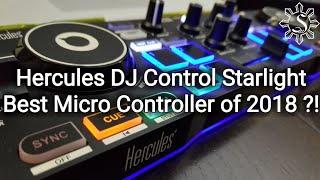 Hercules DJ Control Starlight - Best Micro Controller of 2018?!