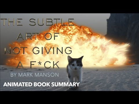THE SUBTLE ART OF NOT GIVING A F*CK by MARK MANSON | ANIMATED BOOK SUMMARY