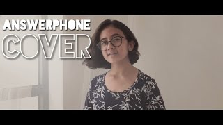 Answerphone by Banx & Ranx, Ella Eyre and Yxng Bane - cover by Everything DA