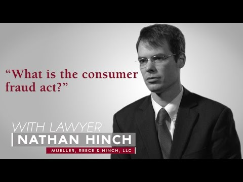 Ask A Lawyer: What is the consumer fraud act?