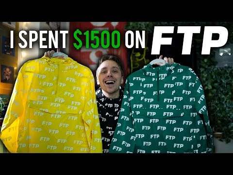 I SPENT $1500 ON FTP