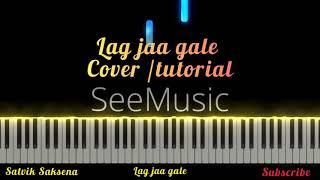 ♪ Lag jaa gale   Piano Cover   Tutorial   Satvik Saksena   Pianation   See Music   Learn to Play  