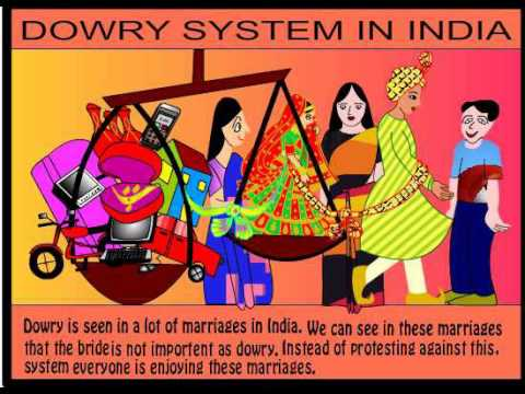 dowry in india Advertisements: advantages of dowry system in india though the practice of dowry is publicly condemned, legally banned and morally despised of in practice it still.