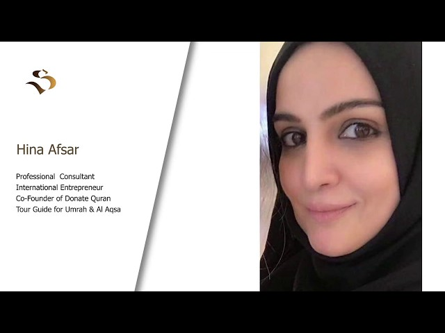 INTERNATIONAL CONSULTANT & ENTREPRENEUR -HINA AFSAR- INSPIRATIONAL MUSLIMS -E-18
