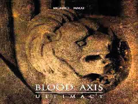 Blood Axis - Wir rufen Deine Wölfe - Ultimacy (1991-2011)
