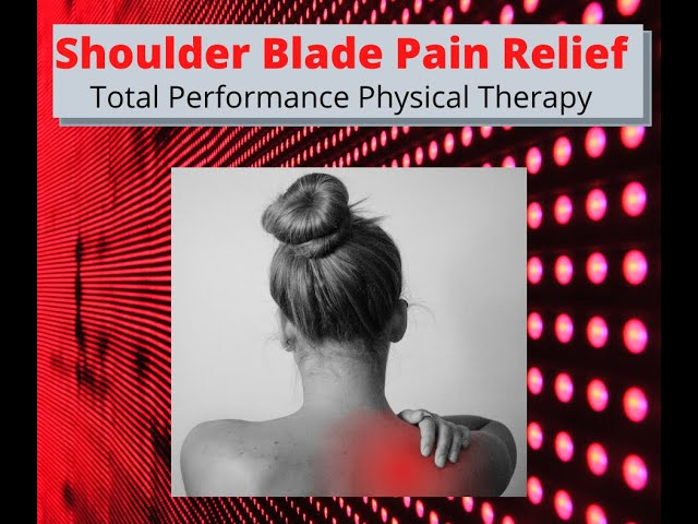 Shoulder Blade Pain Relief