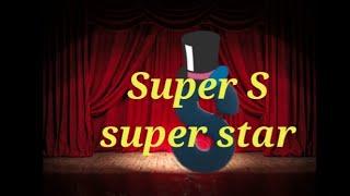 Super S super Star