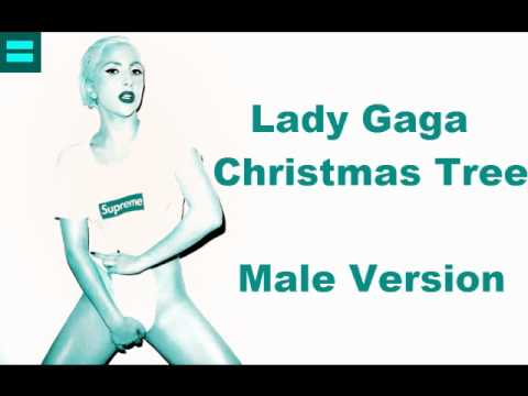 Lady Gaga Christmas Tree MALE VERSION YouTube - Lady Gaga Christmas Tree Youtube