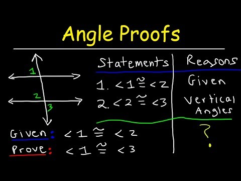 Geometry, Two Column Proofs Of Angles - Addition, Substitution & Transitive Property