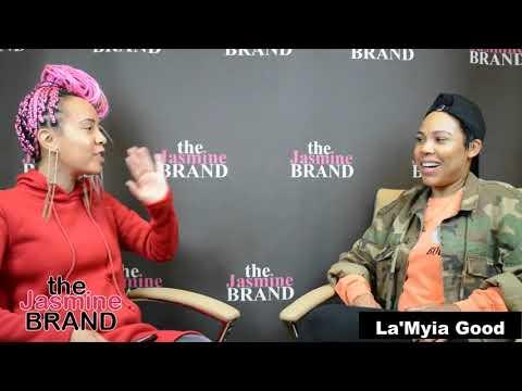 EXCLUSIVE: La'Myia Good Dishes On Marriage, Why She's Doing Reality TV  Drama w Shantel Jackson