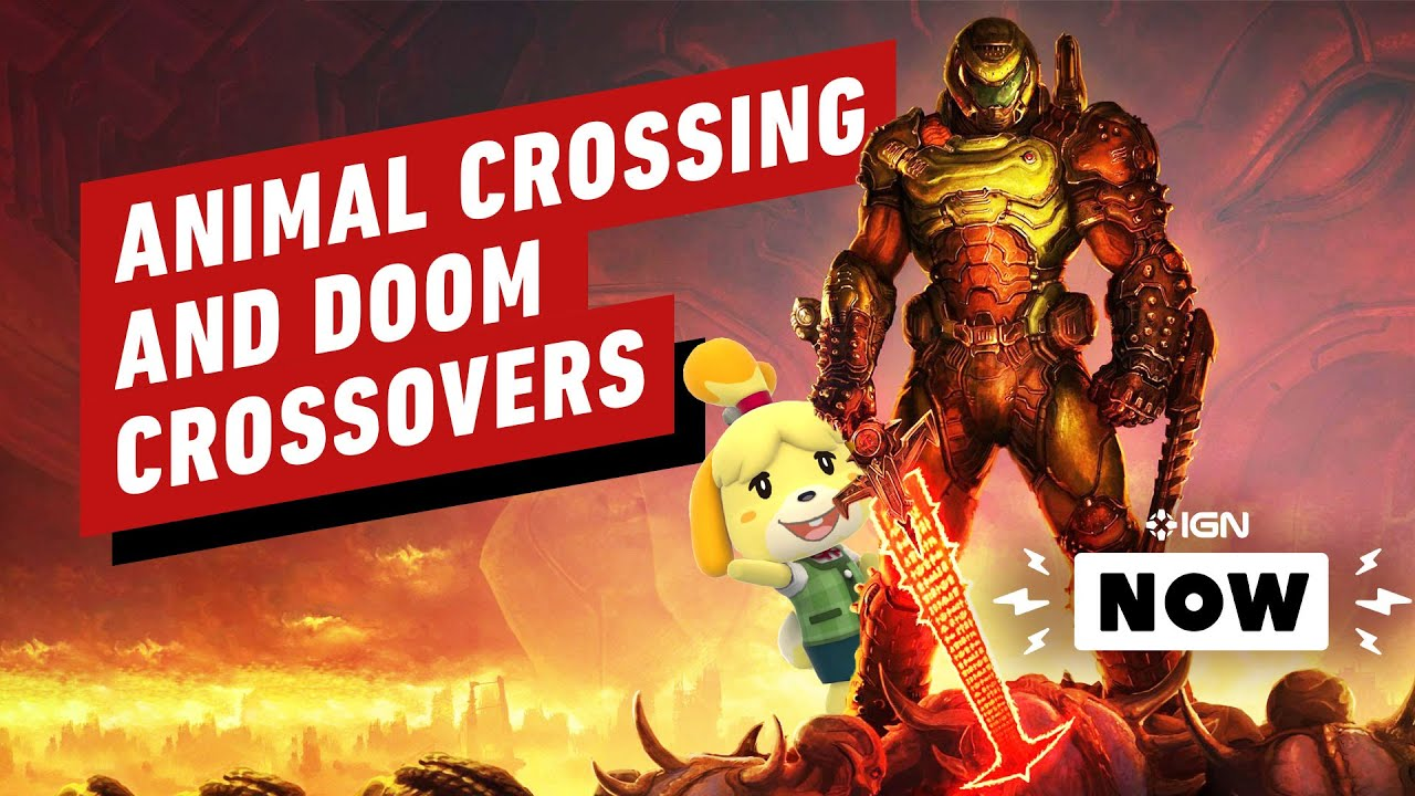 Animal Crossing: New Horizons and Doom Eternal Fans Unite - IGN Now + vídeo