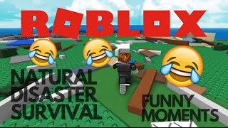 HOW DID I DIE?!?! ROBLOX BUG??? NATURAL SURVIVOR DISASTER ROBLOX FUNNY MOMENTS