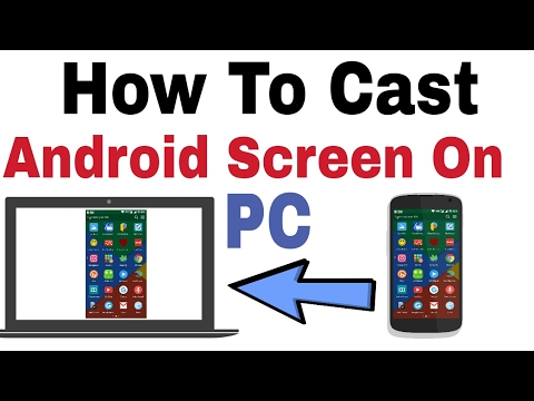 How To Cast Android Screen On Pc