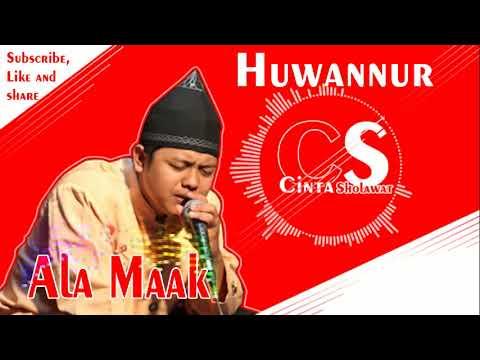 Ala Maak - Huwannur (Cinta sholawat) | HD Audio