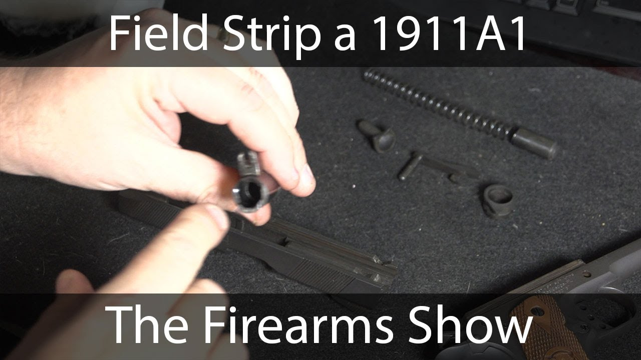 Field Stripping a 1911A1 - YouTube