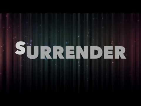 Surrender Lyrics - Cash Cash