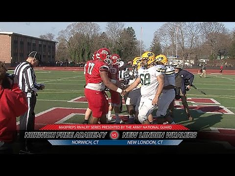 2015 MaxPreps Rivalry Series Game 10 - Norwich Free Academy (CT) Vs. New London (CT)