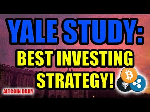 YALE STUDY: Best Investment Strategy [Bitcoin/Altcoin/Cryptocurrency]