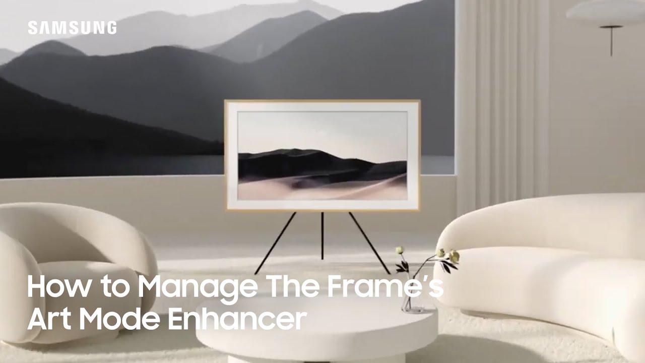 How to Manage The Frame's Art Mode Enhancer| Samsung