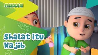 Gambar cover NUSSA : SHALAT ITU WAJIB