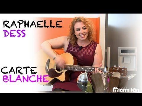 Chanteuse : Raphaëlle Dess a Carte Blanche !