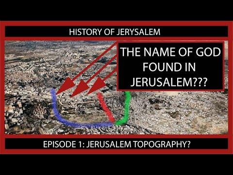 The Name Of God Found In Jerusalem? Episode 1: Topography Of Jerusalem.