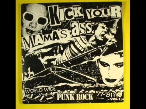 PUNK 77; KICK YOUR MAMA'S ASS - VVAA World Wide Compilation