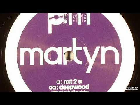 Martyn –Deepwood
