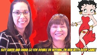 DOUBLE OR NOTHING WITH SLOT QUEEN ON NEW BETTY BOOP!