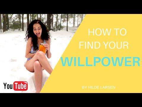 Hilde Larsen: How to find your WILLPOWER