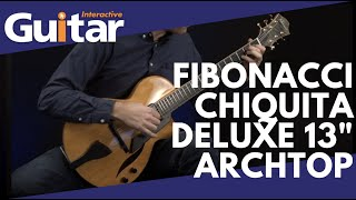 "Fibonacci Chiquita Deluxe 13"" Archtop | Review"