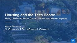 """Using LEHD and Zillow Data to Understand Housing Market Impacts"" webinar 2/20/19"