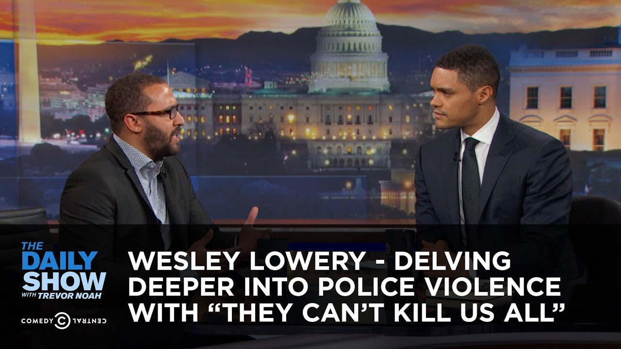 "Wesley Lowery - Delving Deeper Into Police Violence with ""They ..."