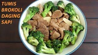 Cara Membuat Tumis Brokoli Daging Sapi - Sauteed Broccoli Beef
