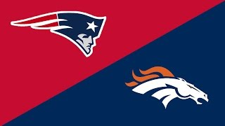 NFL Week 15 Preview: New England Patriots/Denver Broncos