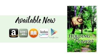 Holding on Forever ~ Book Trailer