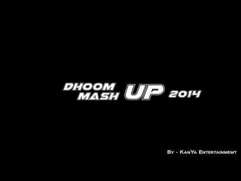 Dhoom Mashup 2014