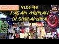 Patung Singa, Kubah Durian dan Pasar Murah !! || VLOG#16 Singapore Trip Day 3