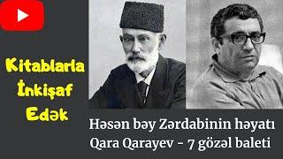 """Həsən bəy Zərdabinin həyatı/ Qara Qarayev- """" 7 gözəl baleti"""" / Kitablarla İnkişaf Edək"""